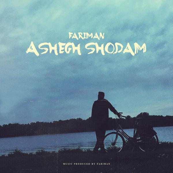 Fariman – Ashegh Shodam