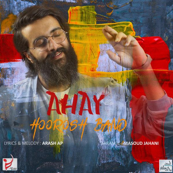 Hoorosh Band – Ahay