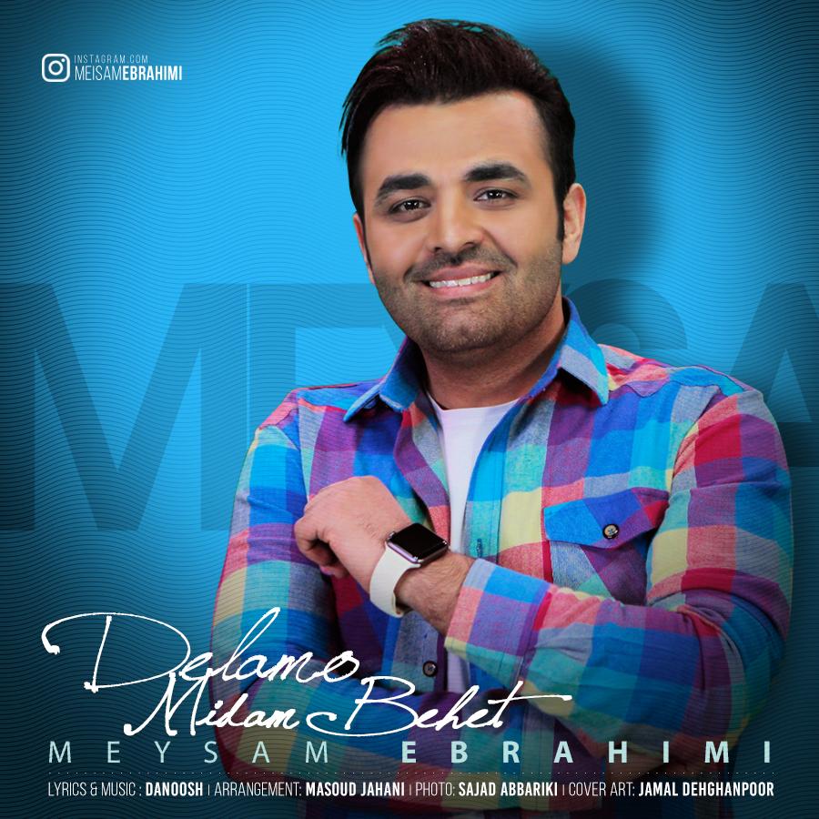 Meysam Ebrahimi – Delamo Midam Behet