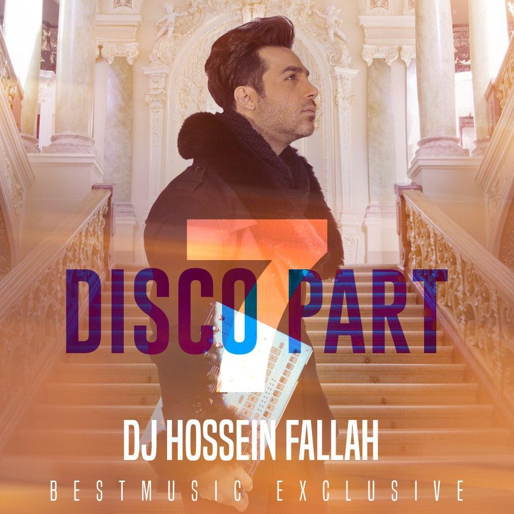 DJ Hossein Fallah – Disco Part 7