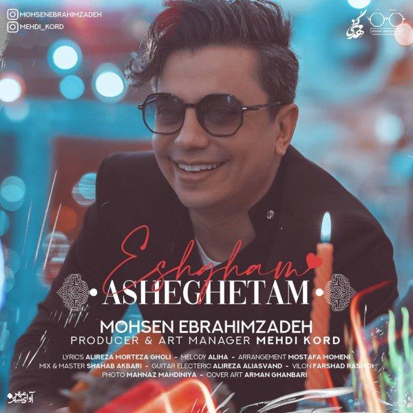 Mohsen Ebrahimzade – Eshgham Asheghetam