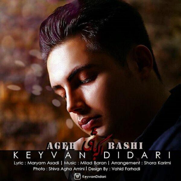 Keyvan Didari – Age Bashi