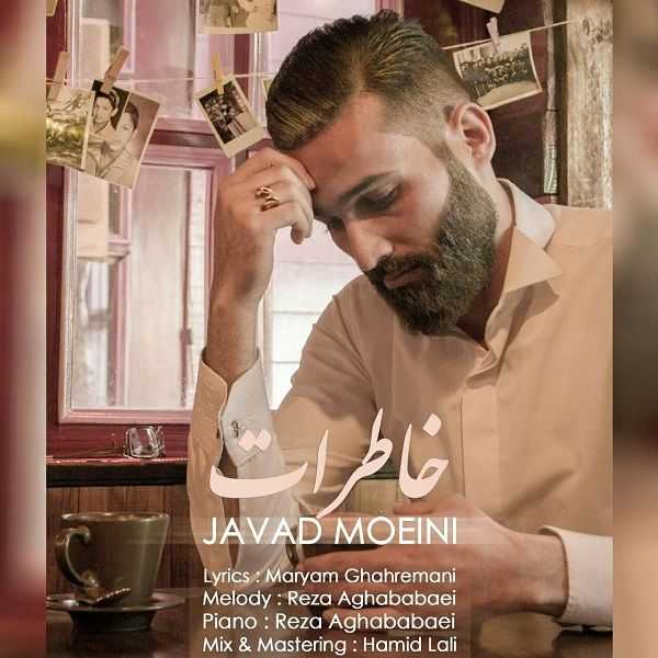 Javad Moeini – Khaterat
