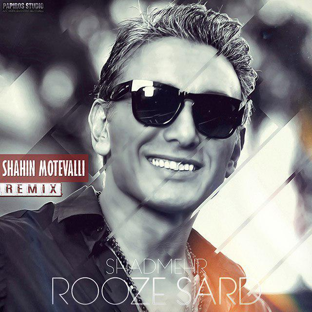 Shadmehr Aghili – Rooze Sard (Shahin Motevalli Remix)