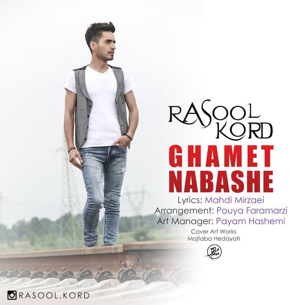 Rasool Kord – Ghamet Nabashe