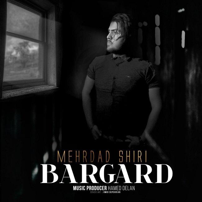 Mehrdad Shiri – Bargard