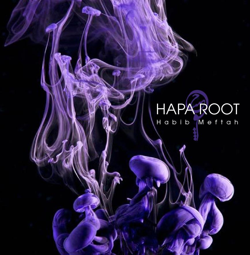 Habib Meftah – Hapa Root