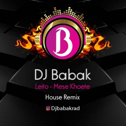 Dj Babak Remix – Mese Khodete