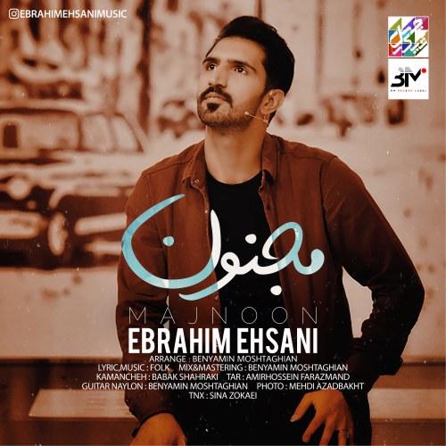 Ebrahim Ehsani – Majnoon
