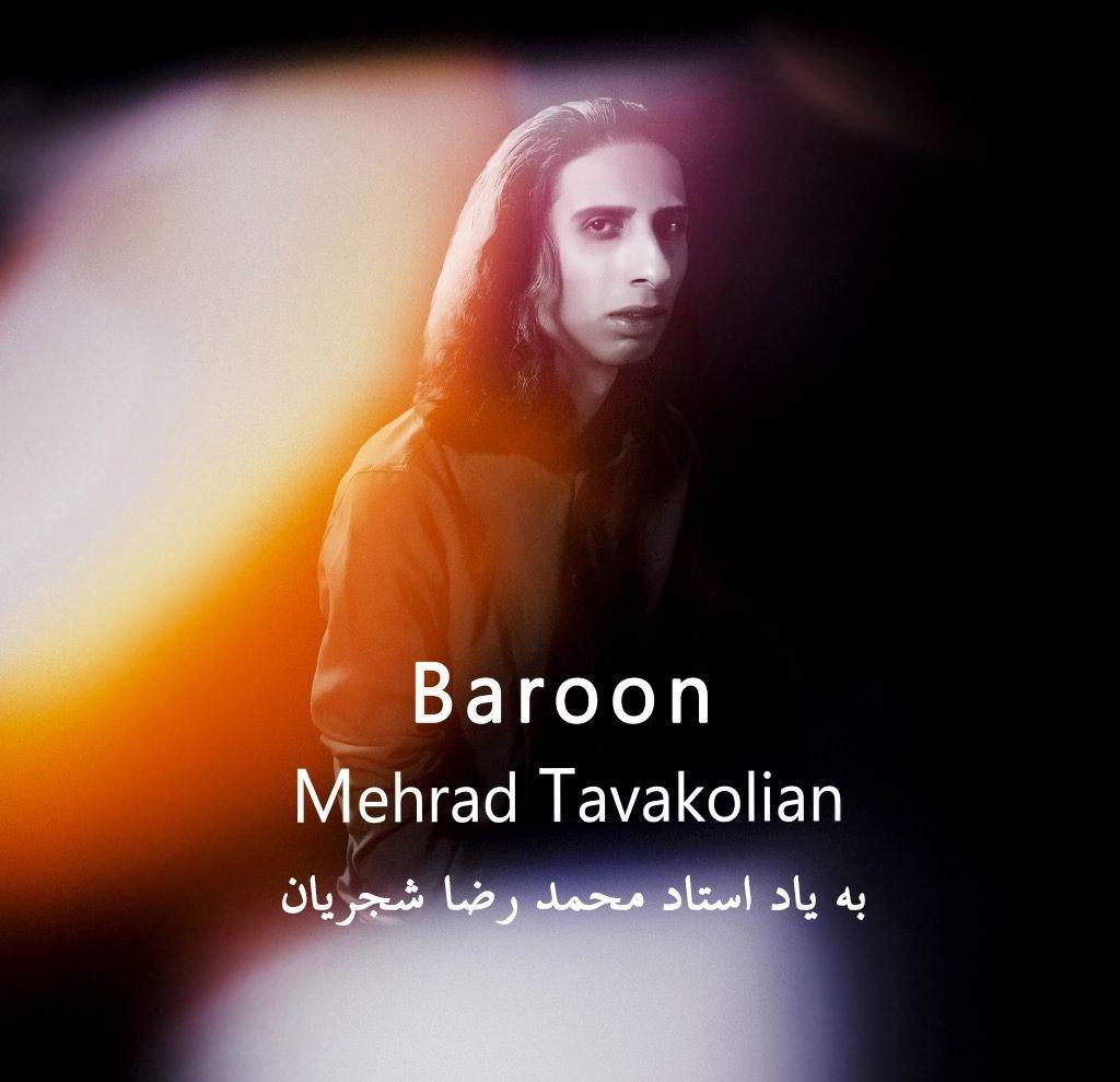 Mehrad Tavakolian – Baroon