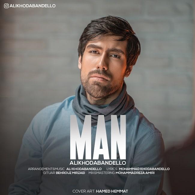 Ali Khodabandello – Man
